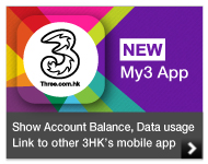 New My3 App - Show Account Balance, Data usage     Link to other 3HK's mobile app